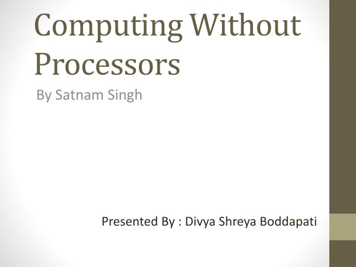 computing without processors n.