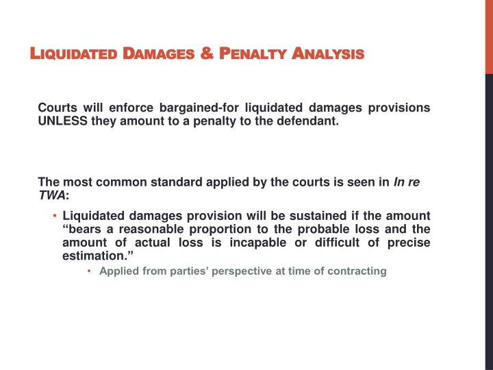 liquidated damages penalty analysis n.