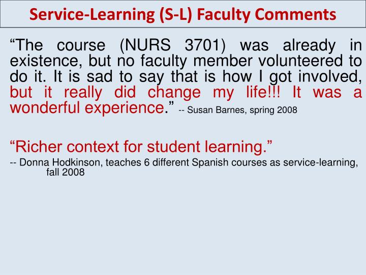 Service-Learning (S-L) Faculty Comments
