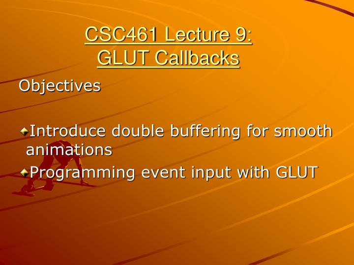 csc461 lecture 9 glut callbacks n.