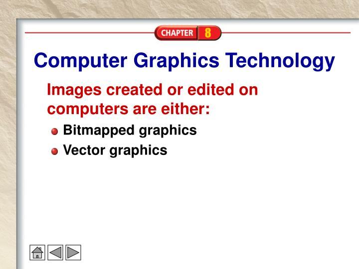 Computer Graphics Technology
