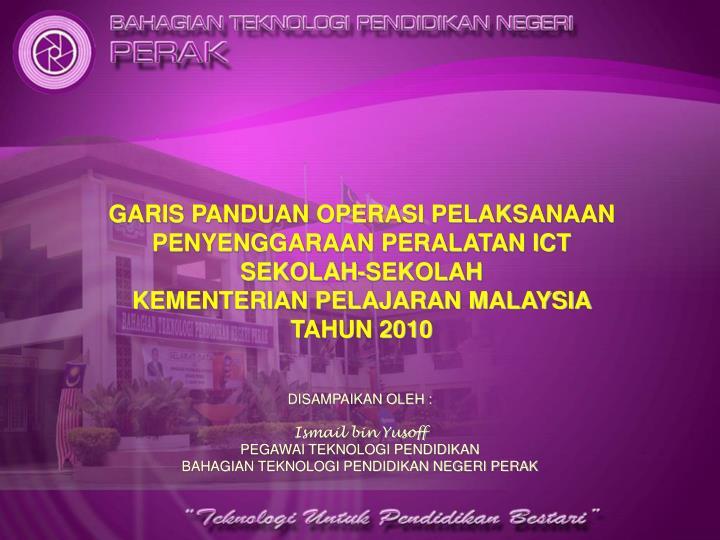 Ppt Disampaikan Oleh Ismail Bin Yusoff Pegawai Teknologi Pendidikan Powerpoint Presentation Id 3314882