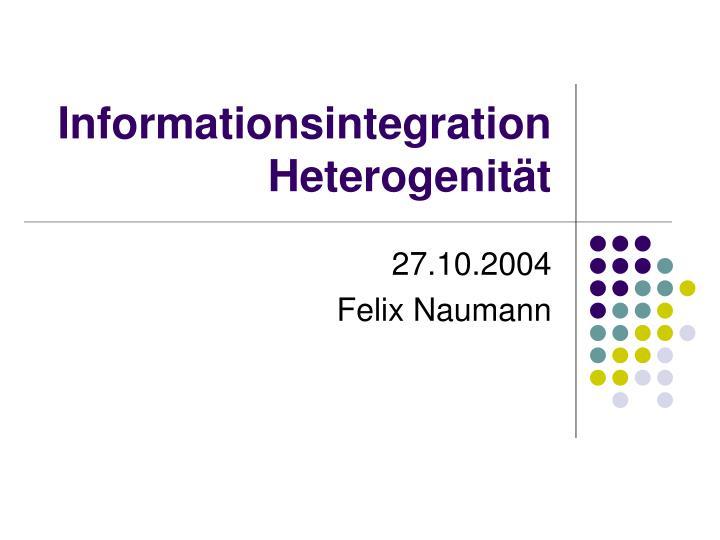 informationsintegration heterogenit t n.
