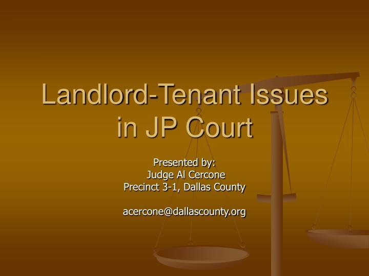 landlord tenant issues in jp court n.