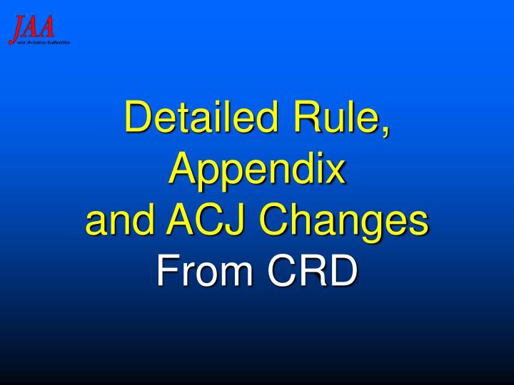 Detailed Rule, Appendix