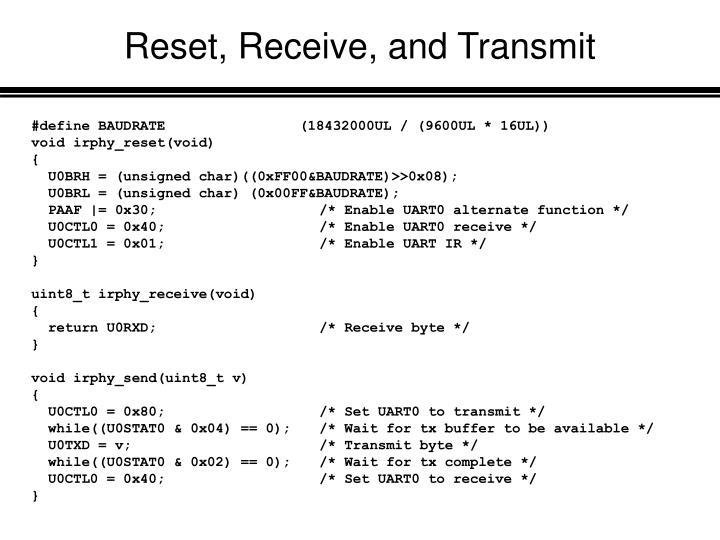 Reset, Receive, and Transmit