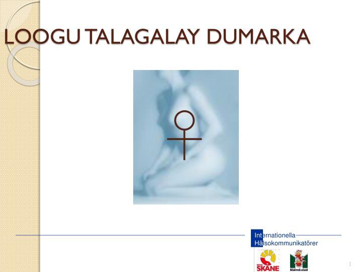 Loogu talagalay dumarka