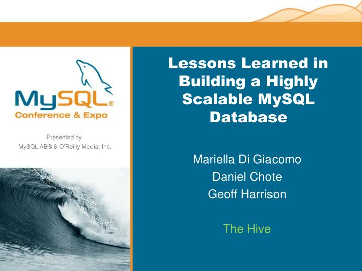 lessons learned in building a highly scalable mysql database n.