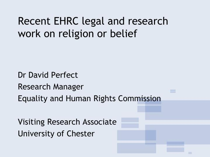 recent ehrc legal and research work on religion or belief n.