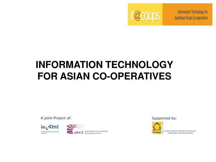 information technology for asian co operatives n.