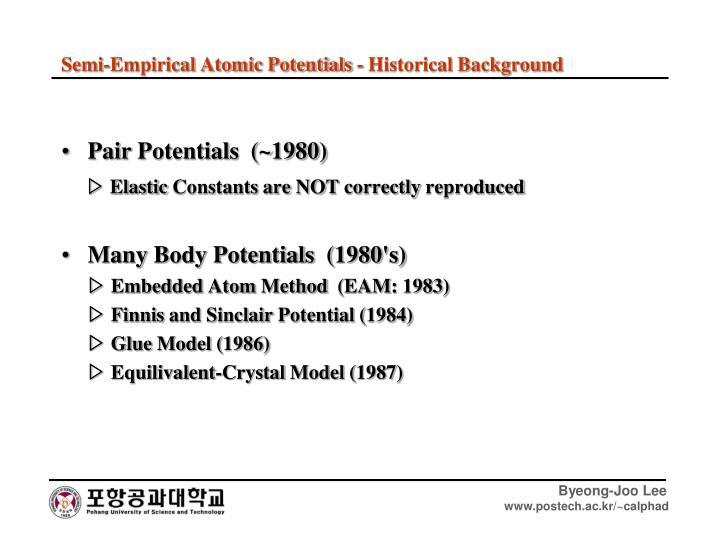 Pair Potentials  (~1980)