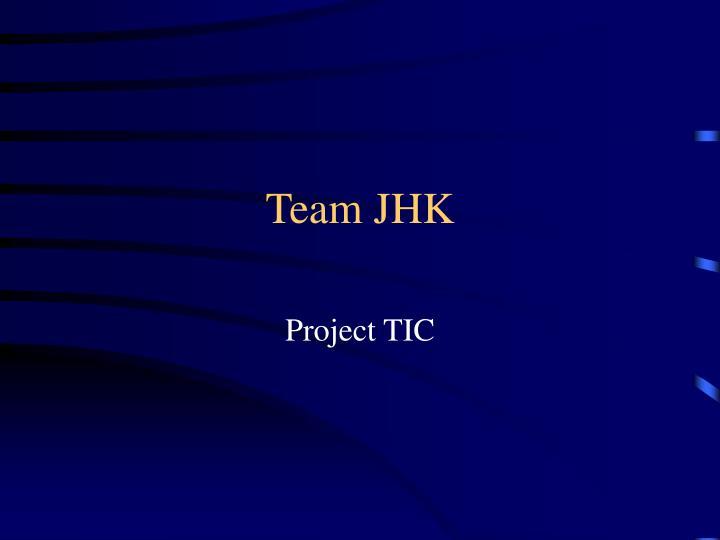 Team jhk