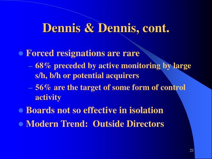 Dennis & Dennis, cont.