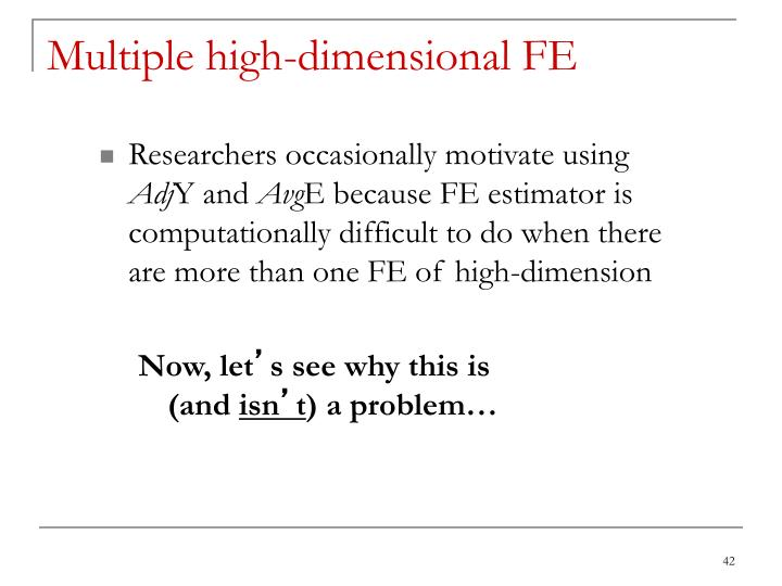 Multiple high-dimensional FE