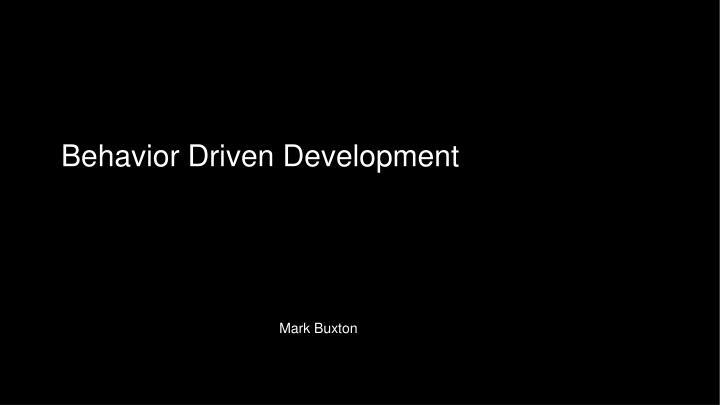 behavior driven development n.