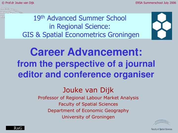 career advancement from the perspective of a journal editor and conference organiser n.