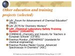 other education and training projects selected