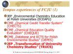tempus experiences of fcju 1
