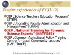 tempus experiences of fcju 2