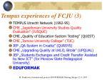 tempus experiences of fcju 3