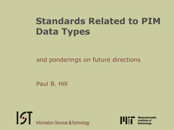 standards related to pim data types n.