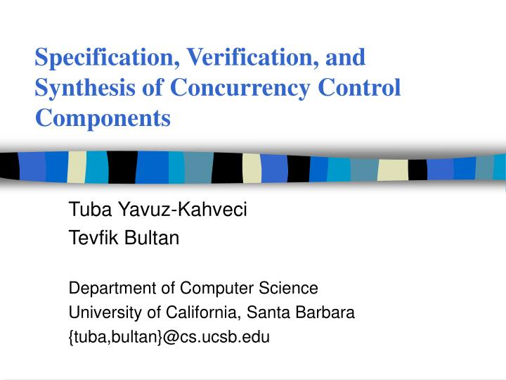Specification verification and synthesis of concurrency control components