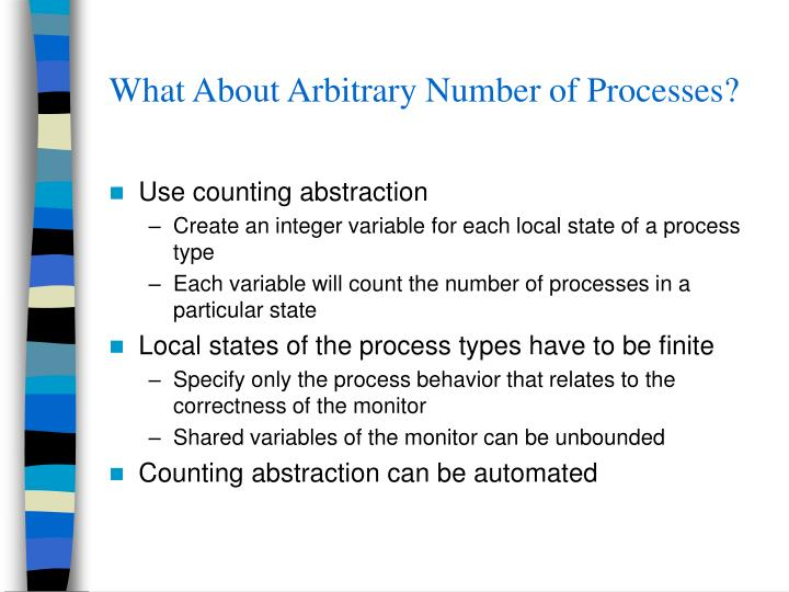 What About Arbitrary Number of Processes?