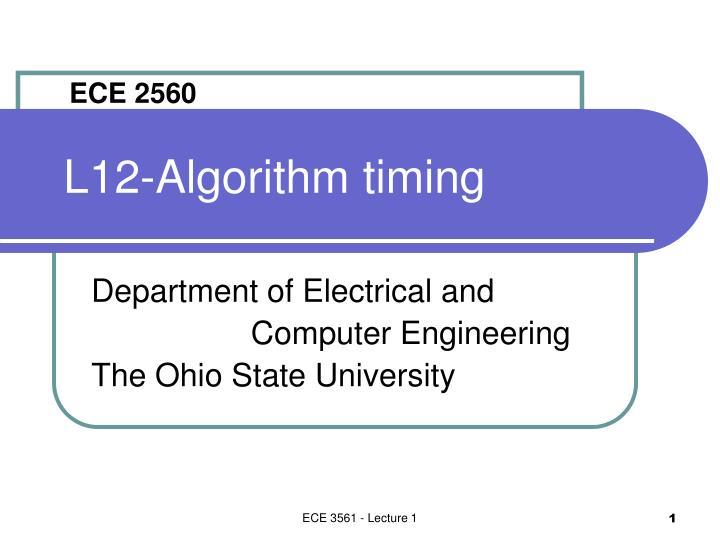 l12 algorithm timing n.