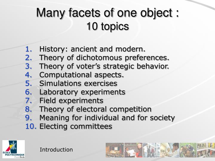 Many facets of one object :