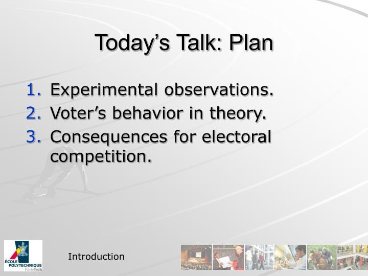 Today's Talk: Plan