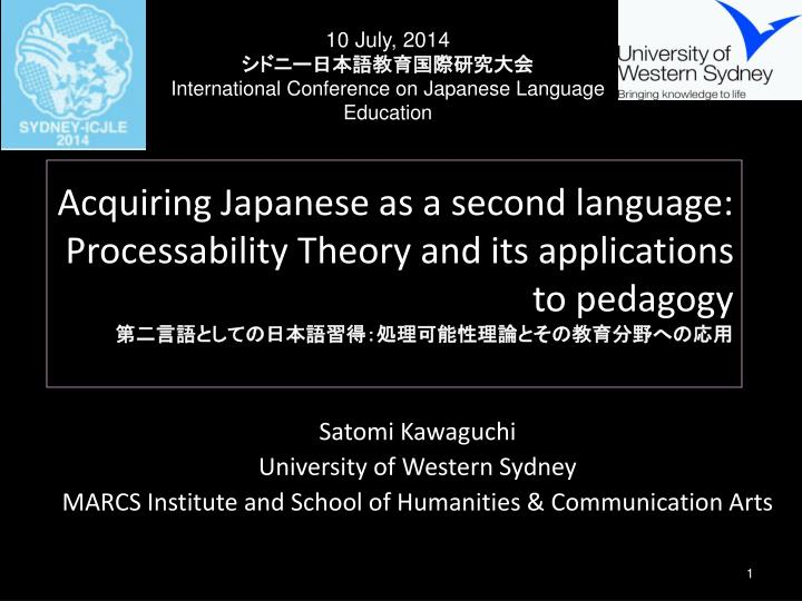 acquiring japanese as a second language processability theory and its applications to pedagogy n.