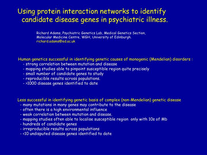 Using protein interaction networks to identify