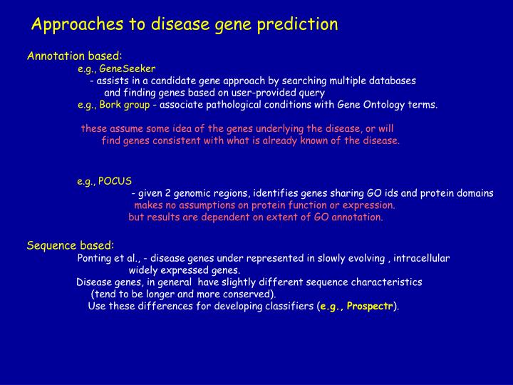 Approaches to disease gene prediction