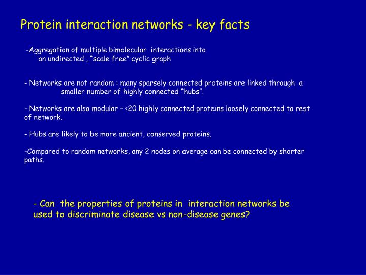 Protein interaction networks - key facts
