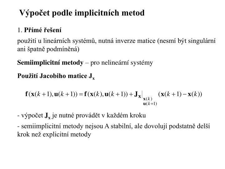 Výpočet podle implicitních metod