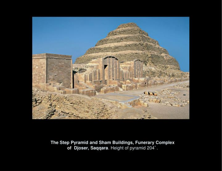 The Step Pyramid and Sham Buildings, Funerary Complex