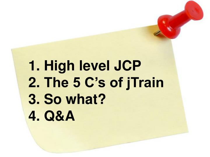 High level JCP