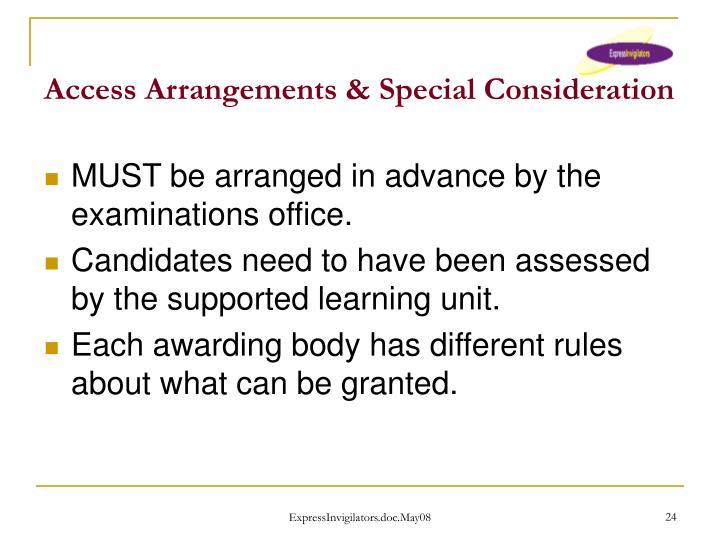 Access Arrangements & Special Consideration