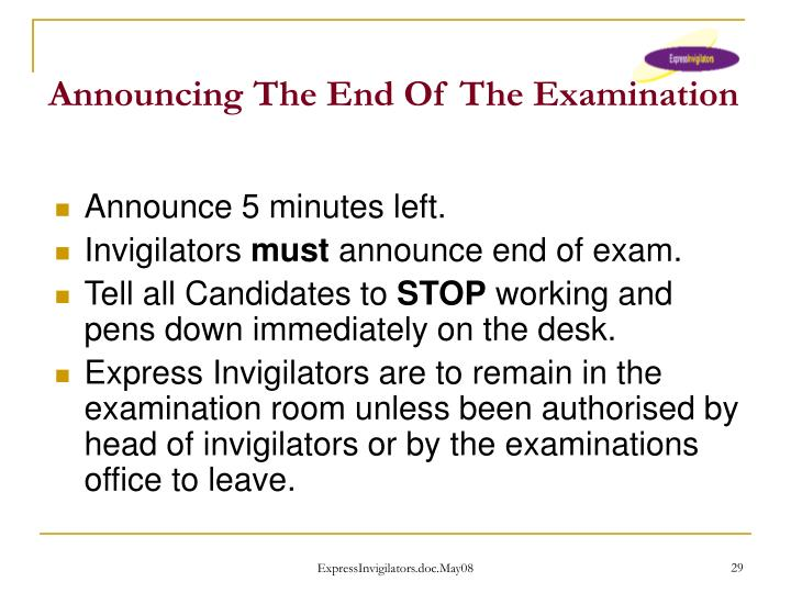 Announcing The End Of The Examination