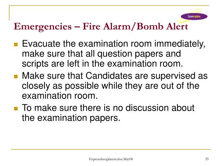 Emergencies – Fire Alarm/Bomb Alert