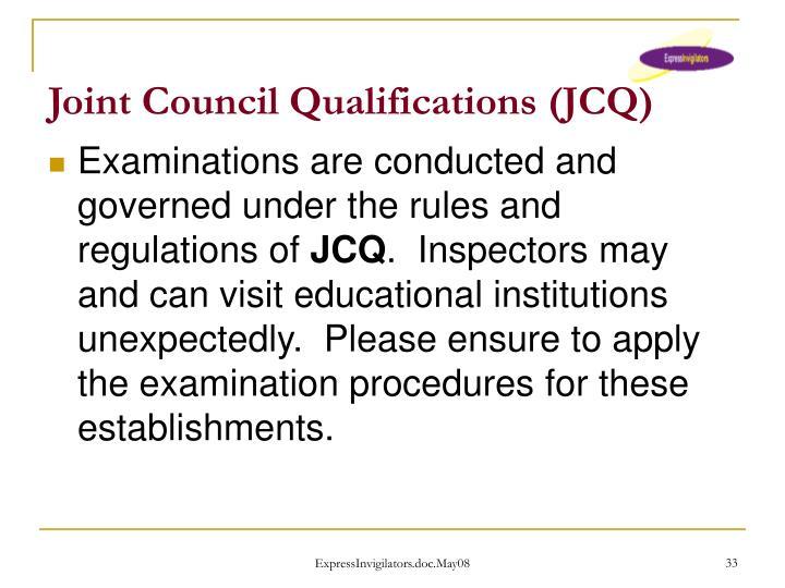 Joint Council Qualifications (JCQ)
