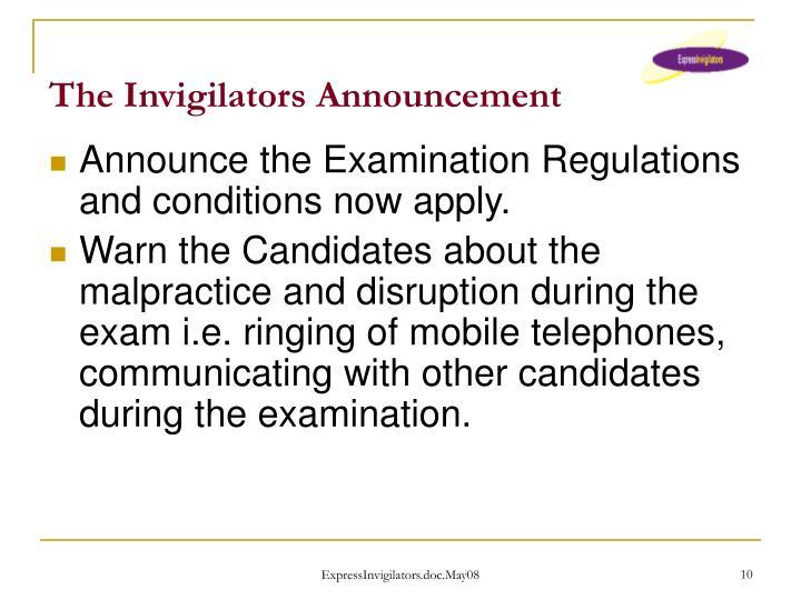 The Invigilators Announcement