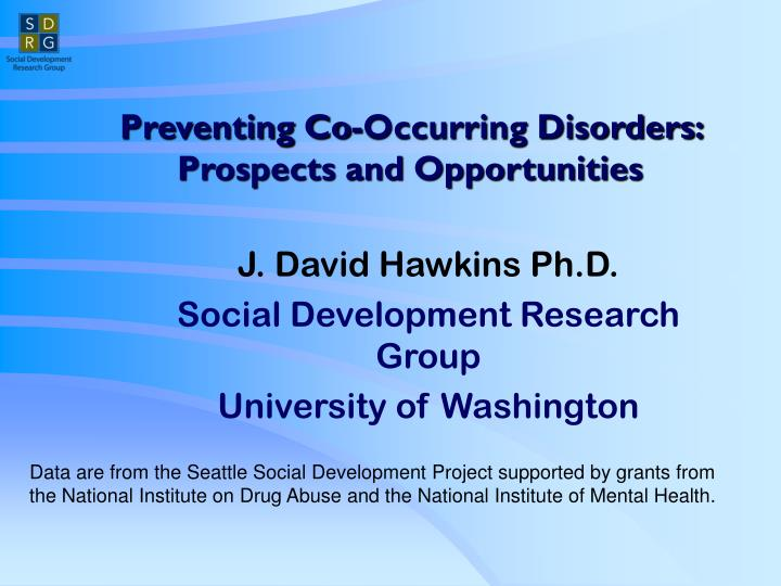preventing co occurring disorders prospects and opportunities n.