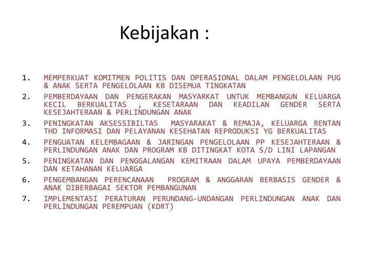 Kebijakan :