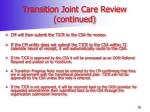 transition joint care review continued