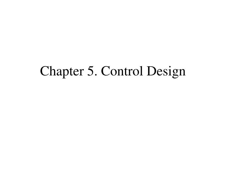 chapter 5 control design n.