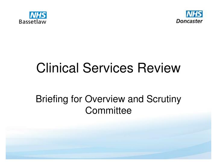 clinical services review n.