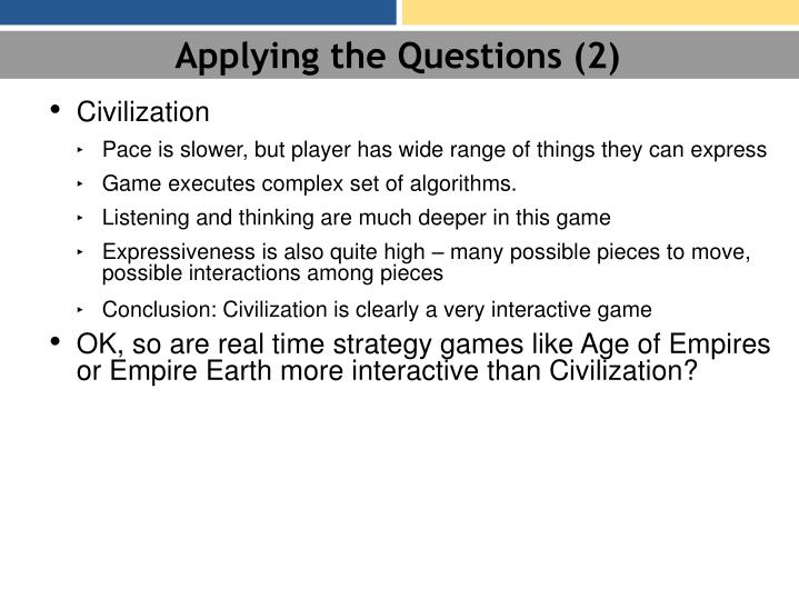Applying the Questions (2)