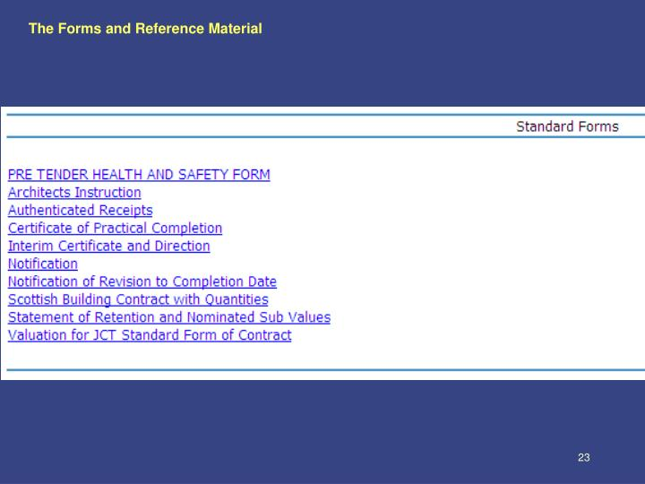 The Forms and Reference Material