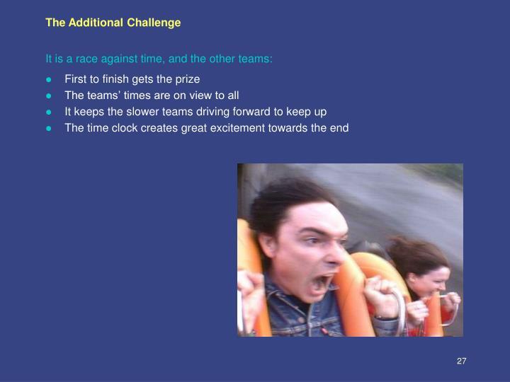 The Additional Challenge